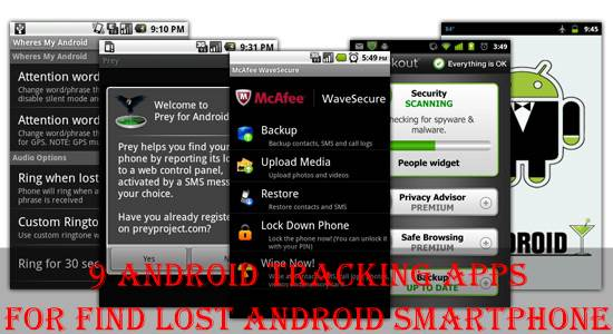 9 Android Tracking Apps for Find Lost Android smartphone