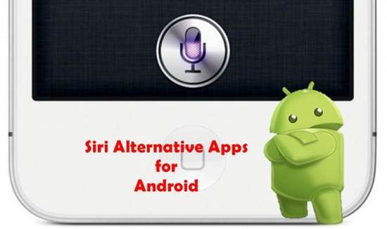 Siri Alternative Apps for Android