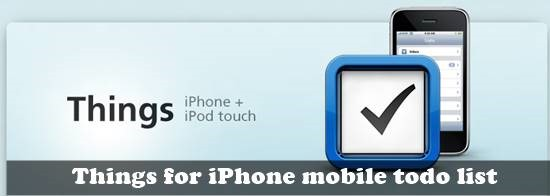 Things for iPhone mobile to-do list : 20 most useful Mobile To-Do List manager for iPhone