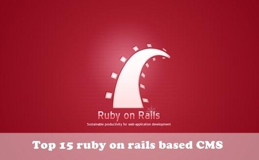 Rails CMS : Top 15 ruby on rails based CMS