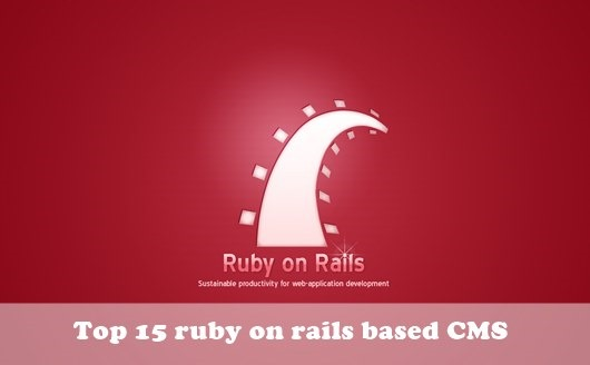 Rails CMS : Top 15 ruby on rails based CMS