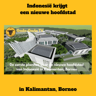 Nieuwe hoofdstad voor Indonesië