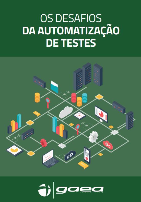 E-book Os Desafios da Automatização de Testes