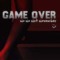 Game Over (No Nut November)