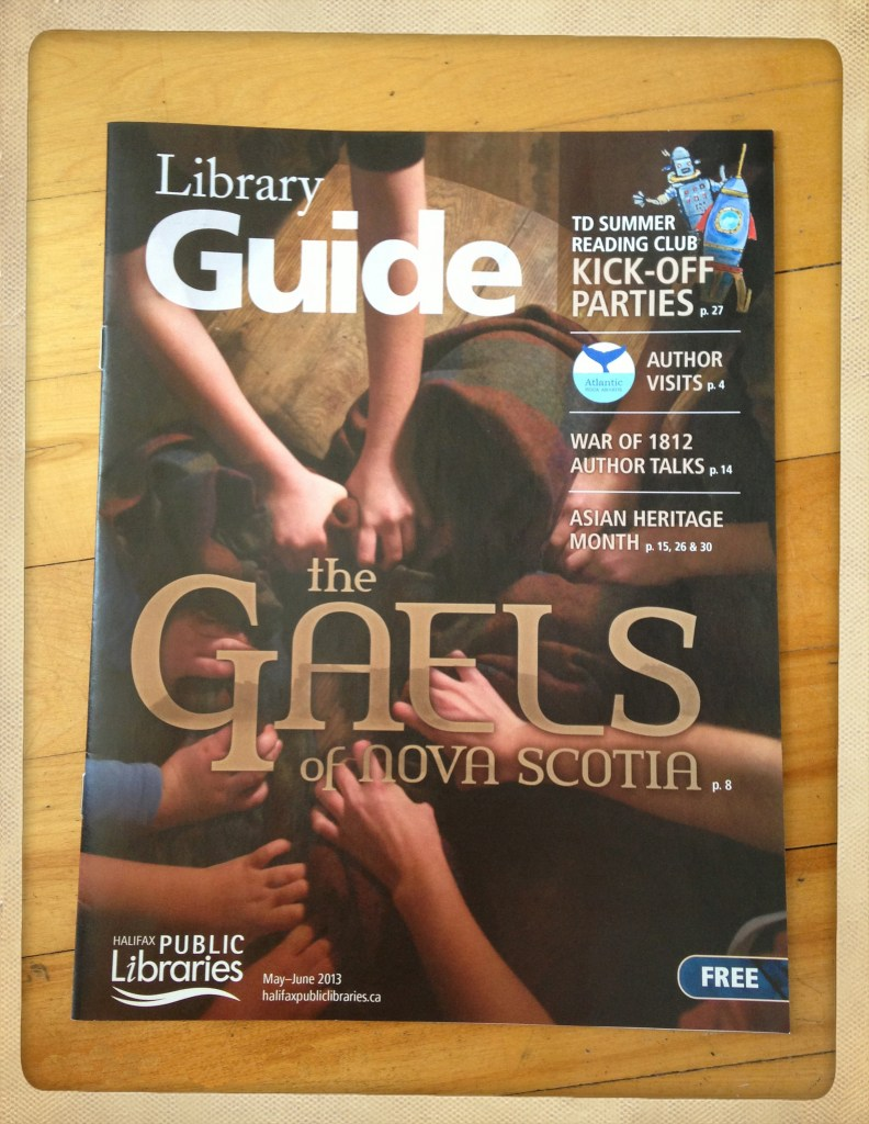 """Halifax Library Guide featuring """"The Gaels of Nova Scotia"""" May/June 2013"""