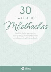 30 Latha de Mhothachas