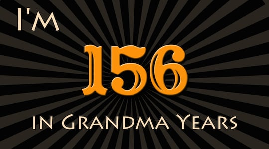 Calculate Your Age in Grandma Years