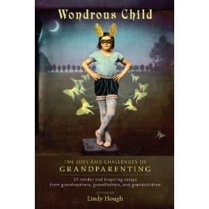 Wondrous Child Anthology Captures Diversity of Contemporary Grandparenting