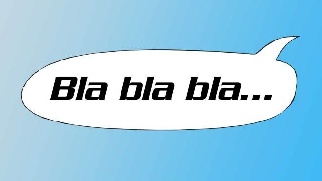 Bla bla bla... i pratbubbla