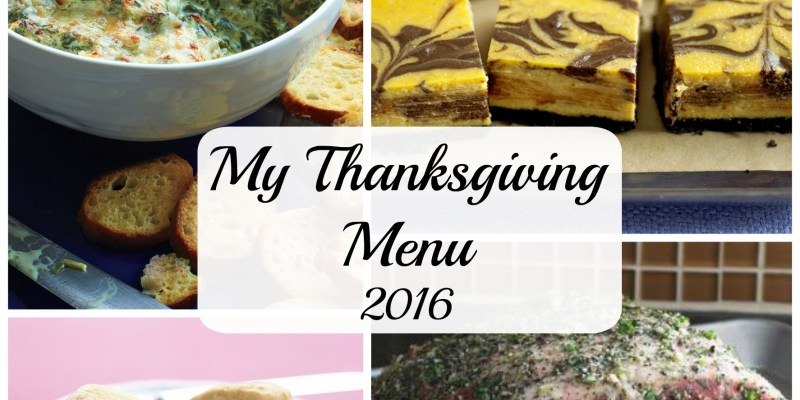 What does your Thanksgiving Menu look like this year? Here's what I was thinking.