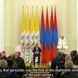 VEDIO: His Holiness Pope Francis clearly and explicitly referenced the Armenian Genocide in yerevan