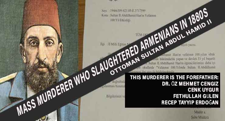 Ottoman sultan Abdul Hamid II mass murderer who slaughtered Armenians in 1880s.