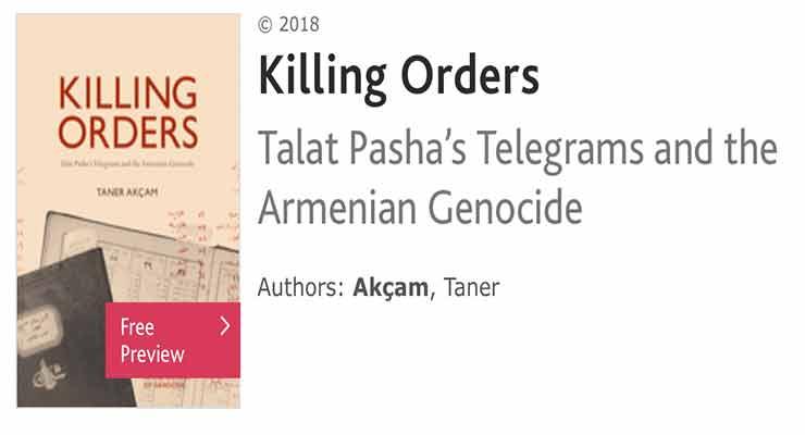 Killing Orders: Talat Pasha's Telegrams