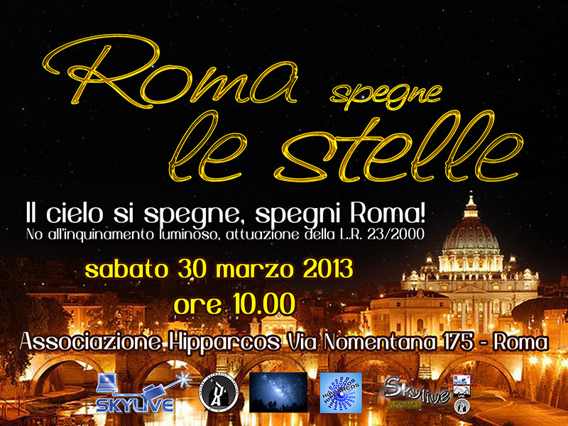 Roma spegne le stelle, evento a Roma contro l'inquinamento luminoso, il 30 Marzo a Roma