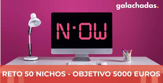 Reto 50 Nichos 5000 Euros