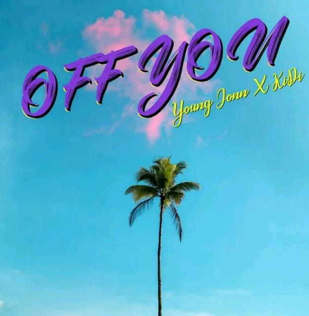 download Young Jonn X KiDi – Off You