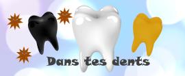 Dans tes dents le jeu