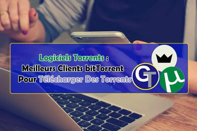 Logiciels Torrents : Alternatives à uTorrent - Télécharger Des Torrents