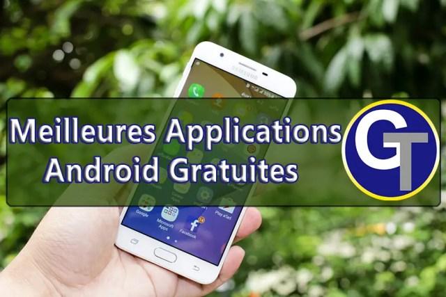 Meilleures Applications Android Gratuites De Tous Les Temps