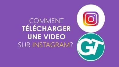 Photo of Comment télécharger une vidéo Instagram avec iOS, Android, Mac & PC ?