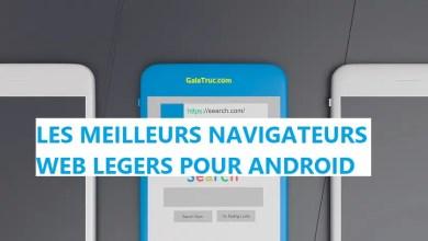 Photo of Top 8 Meilleurs Navigateurs Web Légers Pour Appareil Android