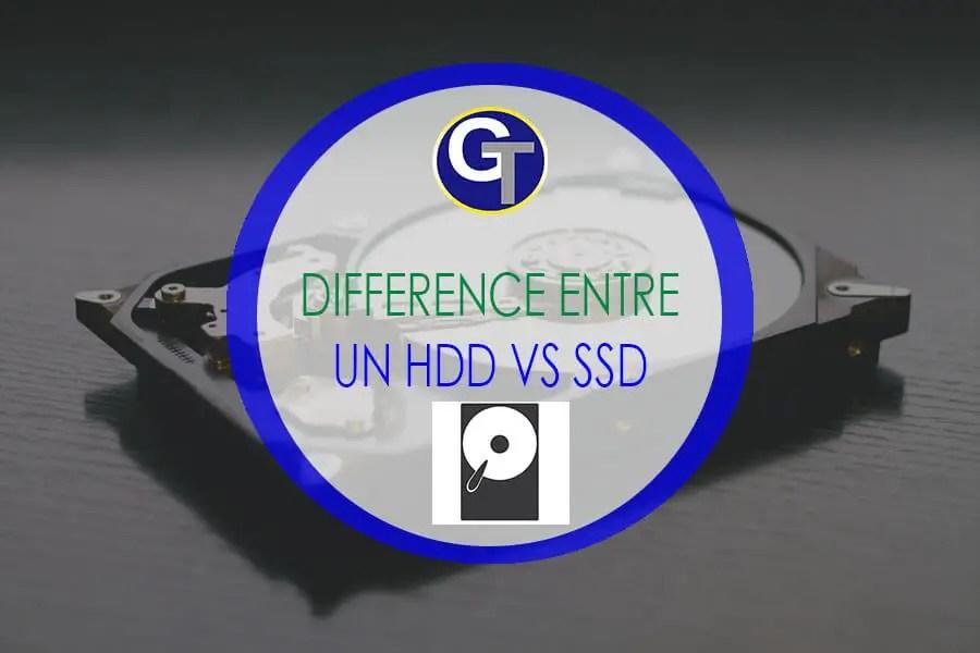 SSD vs HDD : La Différence Entre Un Disque Dur (ou HDD) Et Un Disque SSD