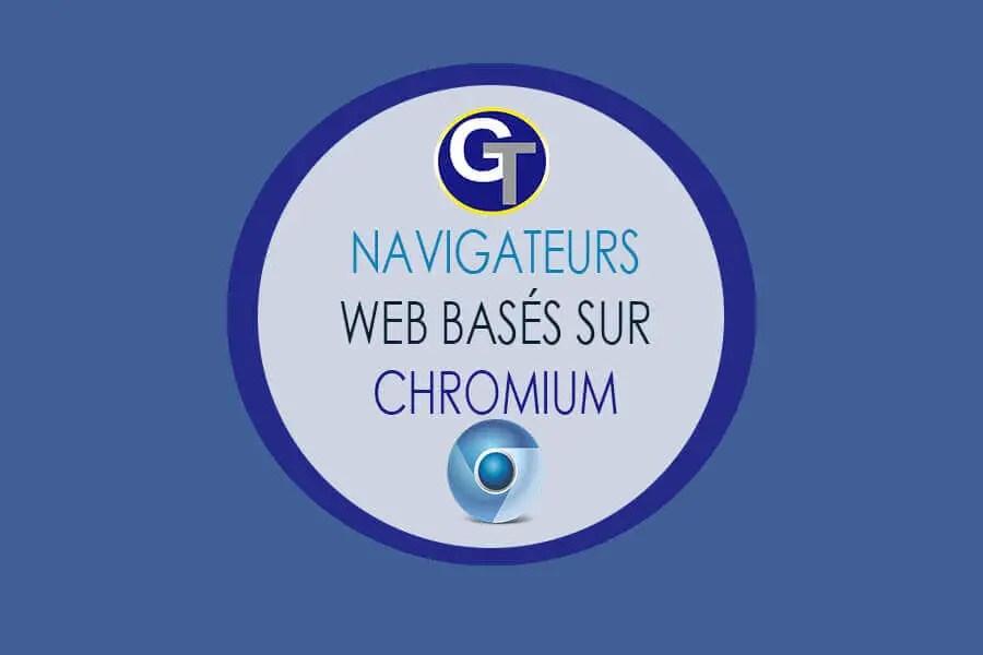 Navigateurs Internet Basés Sur Chromium Pour Windows