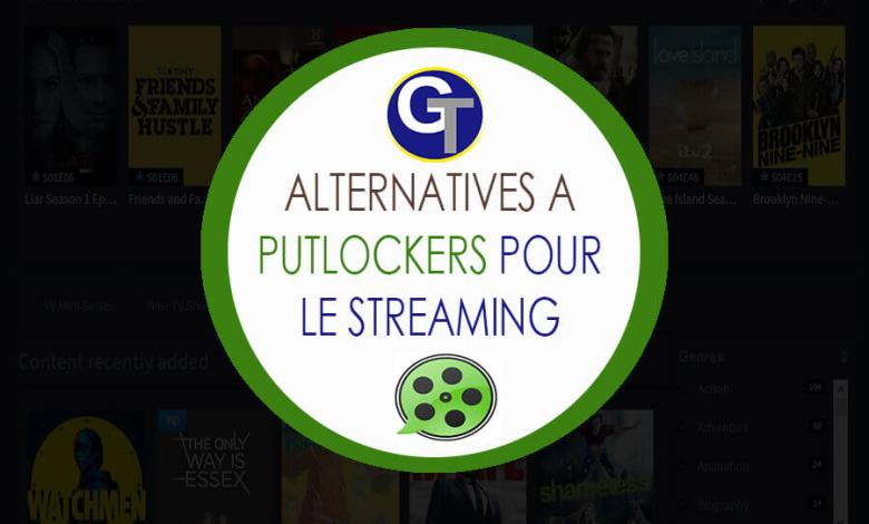 14 Alternatives à Putlocker pour le streaming des films et séries en anglais