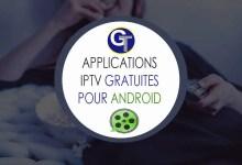 Photo of 10 Applications IPTV Gratuites 2021 pour Android – IPTV APK Gratuit