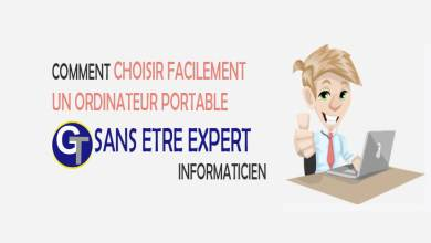Photo of Comment bien choisir un ordinateur portable sans être expert en informatique ?