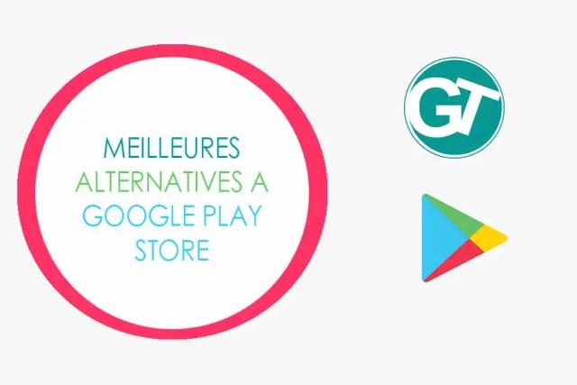 Alternatives à Play Store pour télécharger et installer les applications Android sans Google