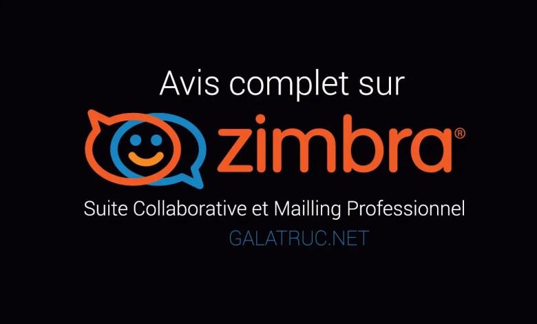 Avis Sur La Messagerie Zimbra Pour Accéder à Une Suite Collaborative d'Entreprise