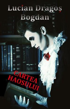 Cartea haosului Lucian Dragos Bogdan