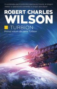 Turbionul lui Robert Charles Wilson