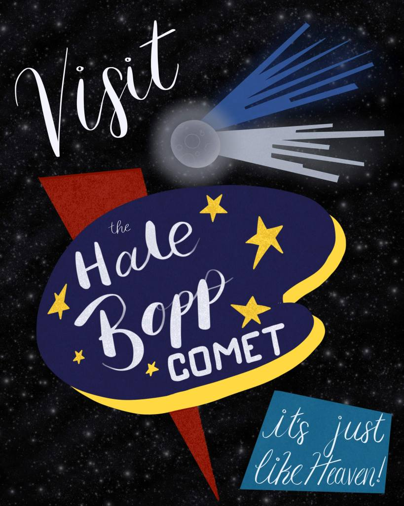 Motel sign style graphic in front of a space background. A meteor is flying across the image, glowing. Text reads: Visit the Hale-Bopp Comet. It's just like heaven!