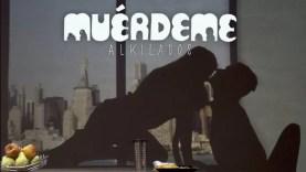 Alkilados – Muérdeme (Official Video)
