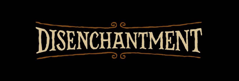 Review: Disenchantment: Part 1 – When you wish upon a streaming service