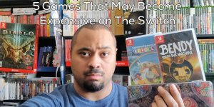 5 Switch Games That May Become Expensive