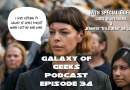 Galaxy of Geeks Podcast Episode 34 – Fun with Friends