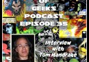 Galaxy of Geeks Podcast Episode 35 – Interview with Artist Tom Mandrake