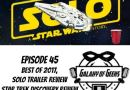 Galaxy of Geeks Episode 45 – Best of 2017, Solo Trailer Review, Star Trek Discovery Season Wrap Up, and More