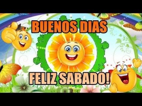 buenos días feliz y bendecido sábado
