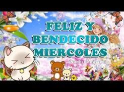 Frases y Video Mensaje de buenos días, Feliz y Bendecido Miércoles