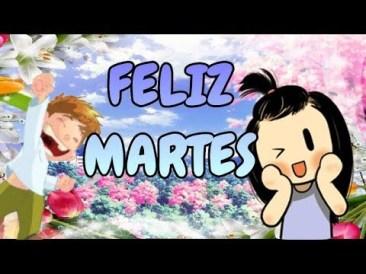 frases y videos mensaje para desearte buenos días feliz martes