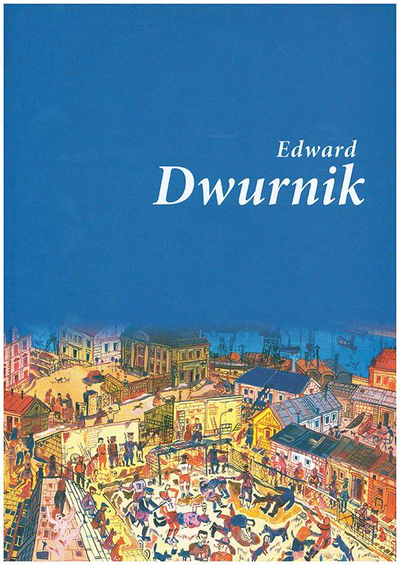 Umschlag des Katalogs von Edward Dwurnik