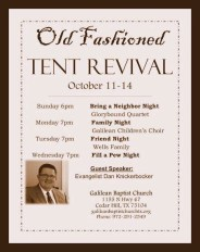 Tent Revival, Schooling, witnessing, and various other activities.