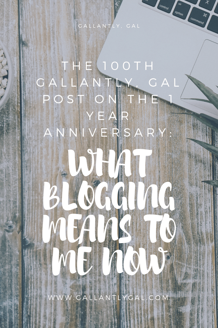 The 100th Gallantly, gal post on the 1 year anniversary 2