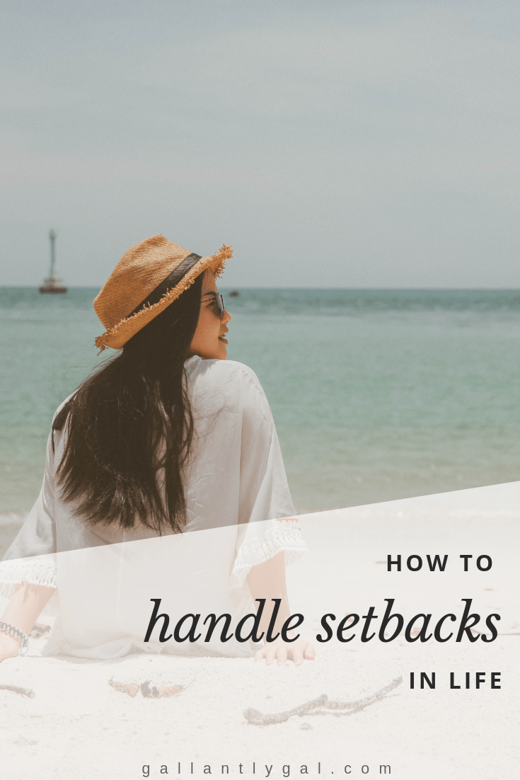 How to handle setbacks in life