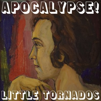 Little Tornados Apocalypse cover