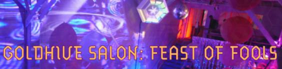 Goldhive Salon: Feast of Fools